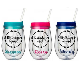 Birthday Wine Tumblers - Bev2Go Wine Tumblers - Birthday Squad Cups - Birthday Weekend Favors - Gift for Best Friend - 21st Birthday Gifts