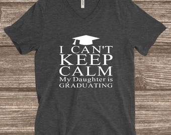 Graduation Mom T-Shirt - Grad Mom Shirt - Graduation 2018 - Mother of The Grad - Daughter or Son - Can't Keep Calm