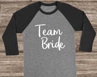 Team Bride 3/4 Sleeve Raglan T-shirt - Bridal Party Shirts - Team Bride Shirts - Matching Bridal Shirts - Custom Bridal Party T-shirts