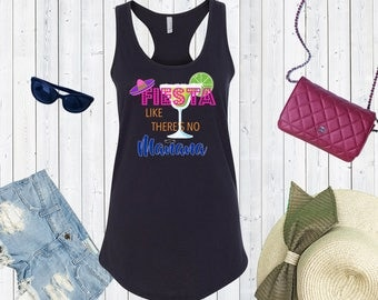 Fiesta like There's no Manana Tank Top. Racerback Tanks for Women. Funny Party Mexican Vacation Tank..Bridal Party.Bridesmaid Shirts.