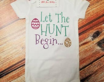 Baby Girl Clothes, Let The Hunt Begin.. Bodysuit, Easter Toddler Top