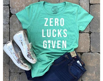 St Patty's - St Patty's shirt - St Patricks day - St Patty's day - drinking shirt - zero lucks given - lucky shirt - shamrock shirt - irish