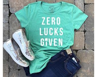 St Patty's - St Patty's shirt - St Patricks day - St Patty's day - drinking shirt - zero lucks given - lucky shirt - shamrock shirt - irish