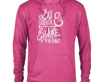 Go Outside and Explore the Beauty National Park Adventure Unisex French Terry Hoodie