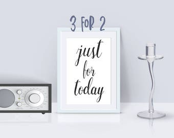 12 step programs quote print, Printable AA Slogan, AA Recovery print Alcoholics Anonymous motto 'just for today' 3 for 2 inspirational print