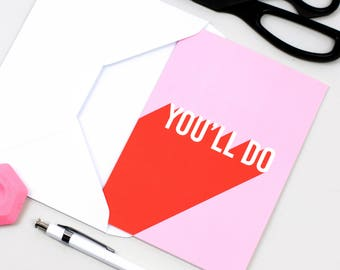 Valentine card - Funny valentine card boyfriend - Valentine card for her - Wife card - Funny husband card - Anniversary card - You'll do