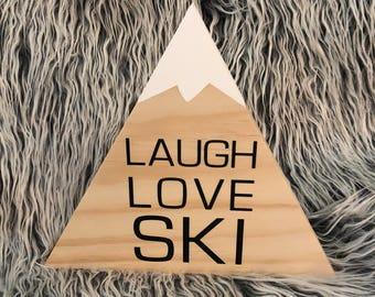 Laugh Love Ski Mountain Wood Sign Pine Freestanding Wood Decoration Skiing Decor