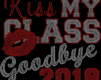 Kiss My Class Goodbye 2018 Shirt Transfer