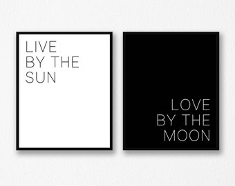 Live By The Sun Love By The Moon, Wall Art Set, Sun and Moon Poster, Bedroom Wall Art, Black and White Wall Art, Set of 2, INSTANT DOWNLOAD