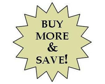 BUY MORE & SAVE