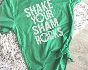 St Patricks Day Womens Shirt, Shake Your Shamrocks Shirt, St Paddys Day Tee, Shamrock, Leprachaun Shirt, Drinking, Day Drinking