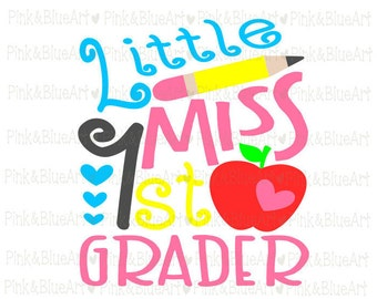 Little Miss 1st grader SVG Clipart Cut Files Silhouette Cameo Svg for Cricut and Vinyl File cutting Digital cuts file DXF Png Pdf Eps