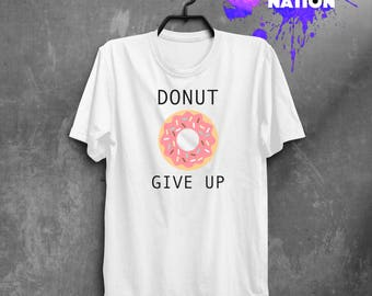 Tumblr Shirt Funny Shirts Aesthetic Clothing Women Shirt  Shirts With Sayings Donut Give Up Graphic Tee Screen Print Funny T Shirt BF3038