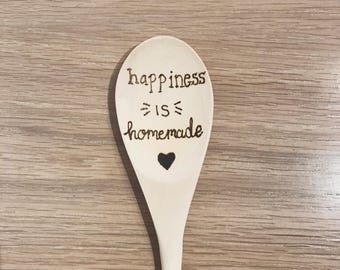 Happiness is Homemade - wooden spoon