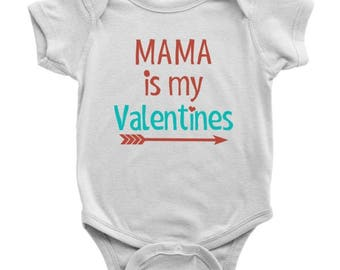 Mama is My Valentines Onesie, Mommy is My Valentines One Piece Bodysuit, Valentines Gift for Mommy, Birthday Gift for Mommy