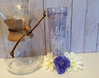 Personalized tumbler, iced coffee tumbler, acrylic tumbler, skinny tumbler, quote tumbler, coffee gift, coffee lover, personalized gift
