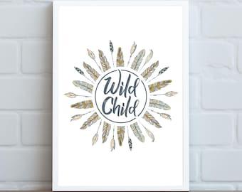 Wild Child  ||  Digital Print, Wall Art, Nursery, Nursery Art, Child's Room, Wild, Boho