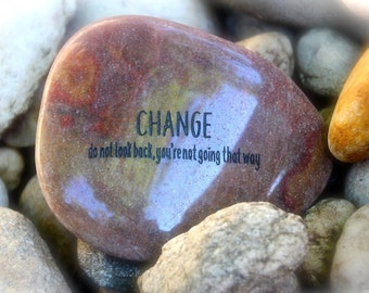 Change, Do Not Look Back You're Not Going That Way ~ Engraved Rock