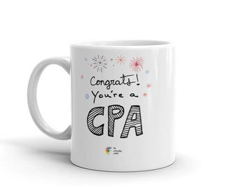 CPA Mug Congratulations, CPA Coffee Mug, Accountant Gift for Certified Public Accountant, Accountant Mug, Accounting Mug Congratulations