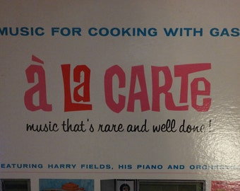 1950s MCM Promotional LP Record Music for Cooking with Gas by Caloric A La Carte Music that's Rare and well done!