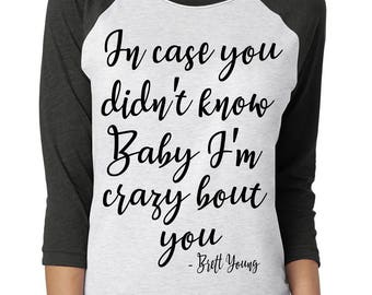"Brett Young ""In case you didn't know"" T-Shirt -  *PREMIUM QUALITY* Vinyl Pressed 3/4 Next Level Apparel Baseball Tee"