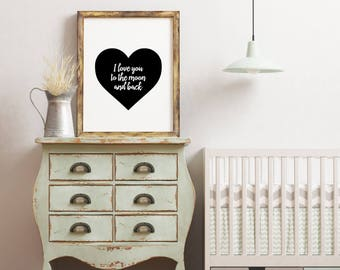I love you downloadable print, printable wall art,  nursery decor, black and white print, rustic home decor, black and white