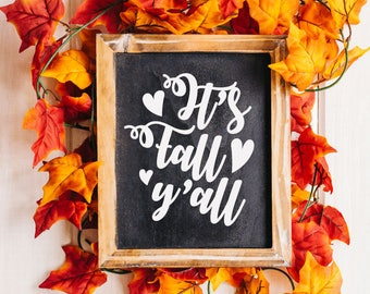Fall SVG, Fall SVG Files, Autumn svg, Fall Sign svg, Fall Y'all, Vector, Cut File, Printable, Print, Sticker, Wall Art, Silhouette Cameo