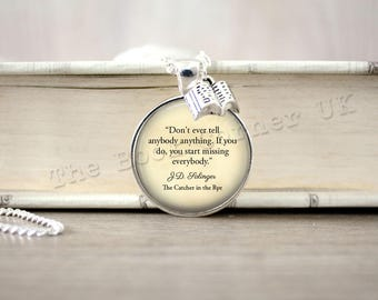 J.D. Salinger, 'Don't Ever Tell Anybody Anything...' Necklace, Catcher In The Rye Quote Key ring, Keychain