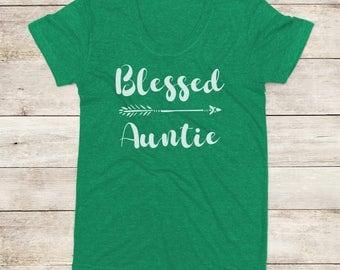 Blessed Auntie Shirt, Women's TShirt, Aunt Shirt, Auntie Shirt, New Aunt, Aunt Squad, Pregnancy Announcement, Gifts Under 25