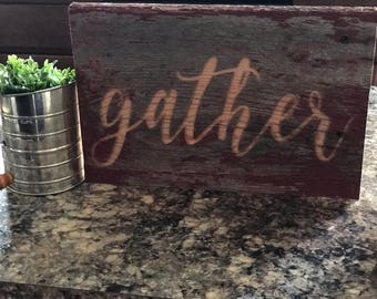 Wood Wall Art, Rustic Gather Sign, Farmhouse Decor, Barnwood