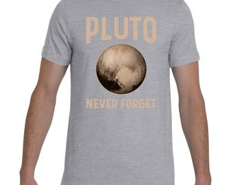 Pluto Never Forget T-Shirt. Space Science Lover Gift. Funny Pluto T-Shirt