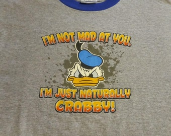 Vintage Walt Disney World Donald Duck Novelty I'm Not Mad at You (L) Gray SS T-Shirt