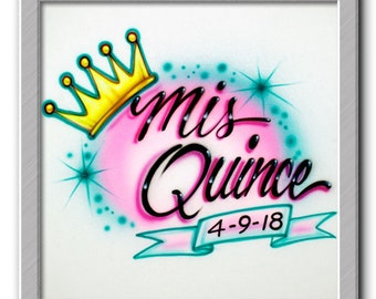 Mis Quince * Airbrushed T-shirt * Any Name