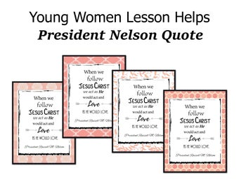 Young Women Lesson Helps, Young Women Printable, Young Women Handout, LDS Printable, President Nelson Quote, Russell M Nelson