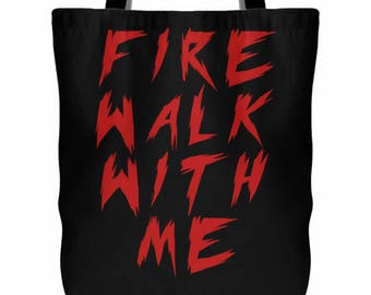 Fire Walk With Me - Twin Peaks Quote Tote Bag - Black Lodge