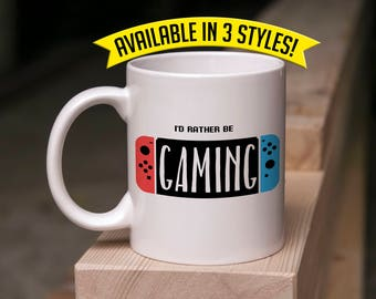 Gamer Mug Gift - I'd Rather Be Gaming - Coffee & Tea 11 Ounce Mug Perfect Gift for Him and Her Gamers Valentine's Day