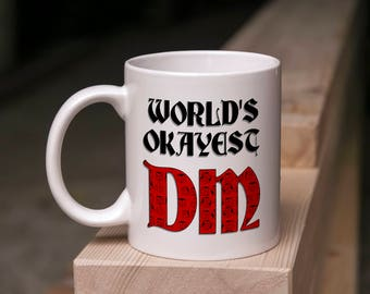 D&D Mug Gift - World's Okayest DM - 11 Ounce Coffee Tea Mug Perfect for Dungeon Master Game Master DnD Valentine's Day Present