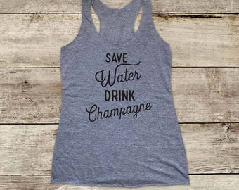 Save Water Drink Champagne - Bridal shower bachelorette drinking party - funny Soft Tri-blend Soft Racerback Tank fitness gym yoga exercise