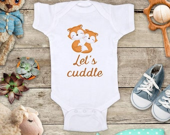 Let's cuddle - cute foxes - Baby bodysuit Toddler kids Shirt - baby shower gift surprise