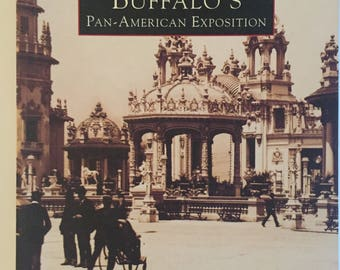 Buffalo's Pan-American Exposition -Paperback - Images of America - Thomas Leary & Elizabeth Sholes