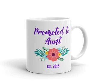Promoted to Aunt Mug, Promoted to Aunt, New Aunt Gift, Sister to Aunt, Aunt Gift, Aunt Mug from Sister, Aunt Squad, Baby Announcement Mug