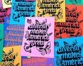 Diversity Makes America Great Prints 5-PACK / Hand Screenprinted black on colored cardstock / Protest Art, Propaganda Poster, Immigration