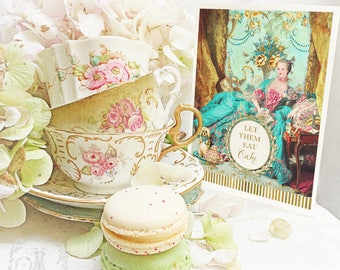 Marie Antoinette card, Let them eat cake, French Rococo, birthday card, all occasion card, blank inside