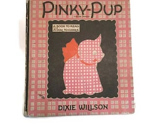 Pinky-Pup - 1922 Volland Books - Dixie Willson - il. By Erick Berry - RARE