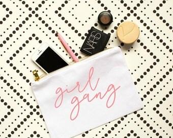girl gang cosmetic bag, girl power, girl boss, grlpwr, makeup bag, bachelorette party gift, bridal party gift, gift for her, feminist shirt