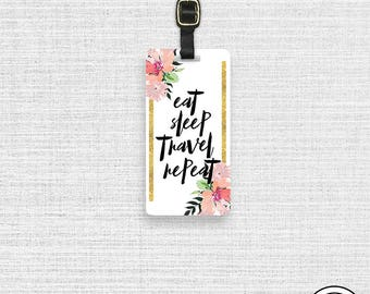 Luggage Tag Eat Sleep Travel Repeat Floral Metal Custom Luggage Tag - Single Tag