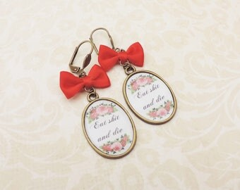 """Rude swear words red bow earrings """"eat shit and die""""  bronze"""