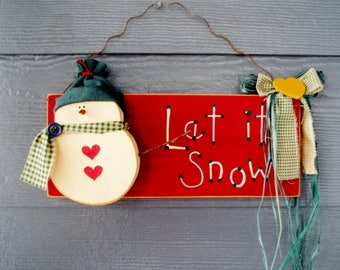 Hand Painted LET IT SNOW Sign,  Wall Decor, Front Porch Decor, Snowman