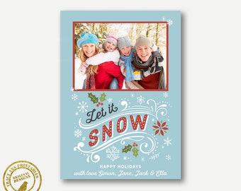 Let it Snow Photo Card, Photo Holiday Card,  Christmas Card, Printable Christmas Card, Digital Card. 7005
