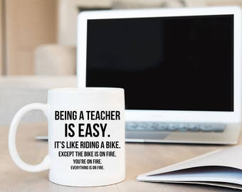 Being a Teacher is Easy ™, Teacher Gifts, Teacher Gift, Teacher, Teacher Mug, Funny Teacher Gift, Gift for Teacher, Funny Teacher Mug, Grad